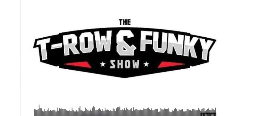 #6: T-Row & Funky Show