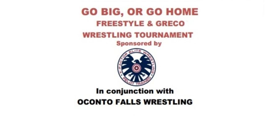 Go Big, Or Go Home / Freestyle & Greco Tournament | April 30