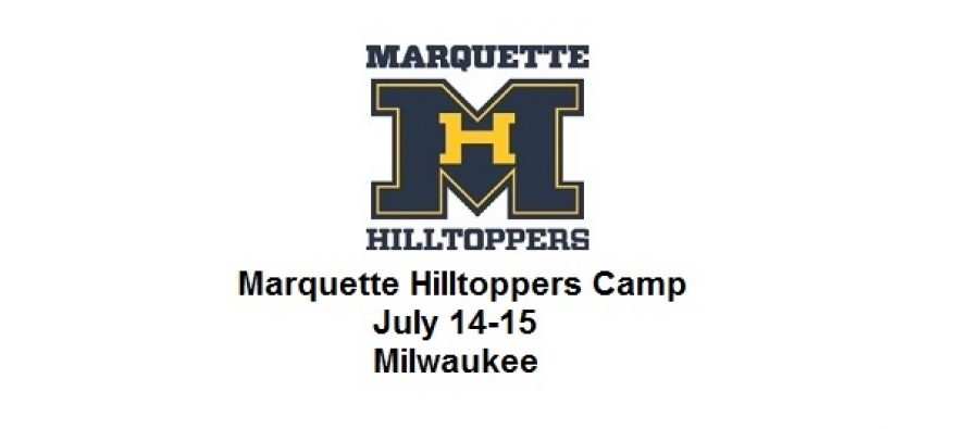 Milwaukee: Marquette Hilltoppers Camp | July 14-15