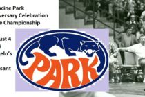 Racine Park 50th Anniversary Celebration; '67 State Championship | August 4
