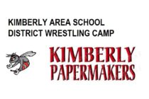 KIMBERLY AREA SCHOOL DISTRICT WRESTLING CAMP